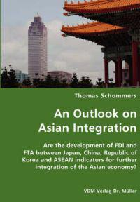 An Outlook on Asian Integration