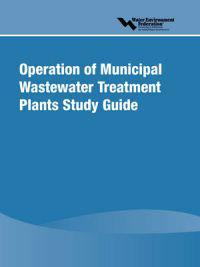 Operation of Municipal Wastewater Treatment Plants Study Guide