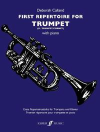 First Repertoire for Trumpet: B-Flat Trumpet/Cornet with Piano