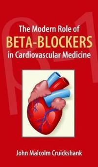 The Modern Role of B-blockers Bbs in Cardiovascular Medicine