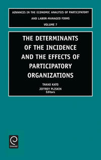 Determinants of the Incidence and the Effects of Participatory Organizations