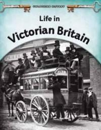 Life in Victorian Britain
