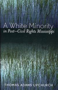 White Minority In Post-Civil Rights Mississippi
