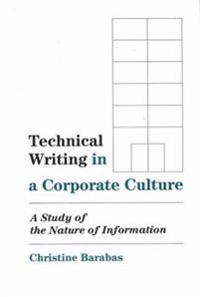 Technical Writing in a Corporate Culture
