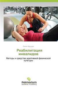 Reabilitatsiya Invalidov