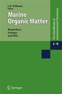 Marine Organic Matter: Biomarkers, Isotopes and DNA