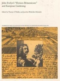 "John Evelyn's ""Elysium Britannicum"" and European Gardening"