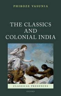 The Classics and Colonial India