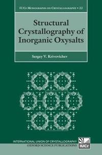 Structural Crystallography of Inorganic Oxysalts