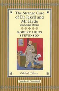 The Strange Case of Dr. Jekyll & Mr. Hyde and Other Stories