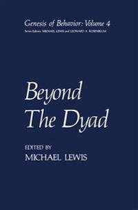Beyond the Dyad