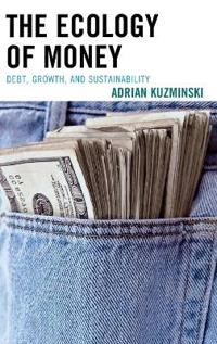 The Ecology of Money