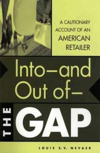 Into -- And Out of -- The Gap