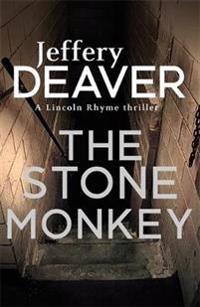 Stone monkey - lincoln rhyme book 4