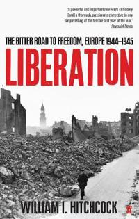 Liberation - the bitter road to freedom, europe 1944-1945