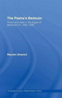 The Pasha's Bedouin