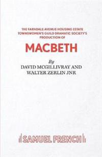 """The Farndale Avenue Housing Estate Townswomen's Guild Dramatic Society's Production of """"Macbeth"""""""