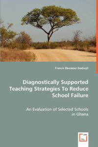 Diagnostically Supported Teaching Strategies To Reduce School Failure