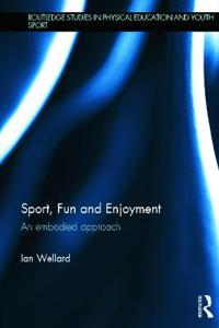 Sport, Fun and Enjoyment