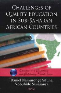 Challenges of Quality Education in Sub-Saharan African Countries