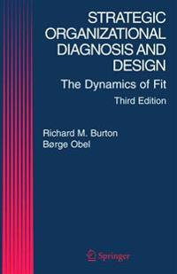 Strategic Organization Diagnosis and Design