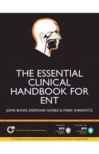 The Essential Clinical Handbook for ENT