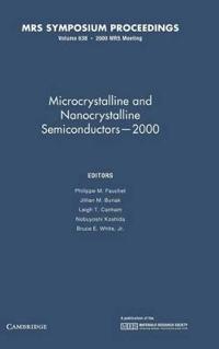 Microcrystalline and Nanocrystalline Semiconductors--2000