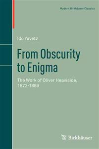 From Obscurity to Enigma