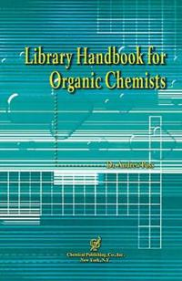 Library Handbook for Organic Chemists