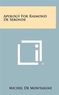 Apology for Raimond de Sebonde