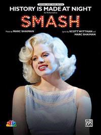 History Is Made at Night: As Performed on Smash (Piano/Vocal/Chords), Sheet