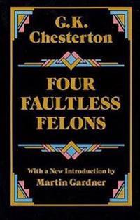 Four Faultless Felons