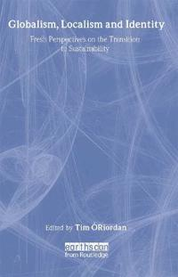 Globalism Localism and Identity