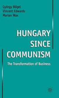 Hungary Since Communism