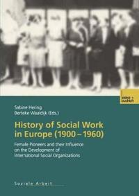 History of Social Work in Europe 1900–1960