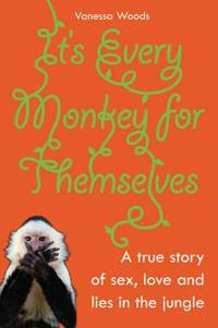 It's Every Monkey for Themselves