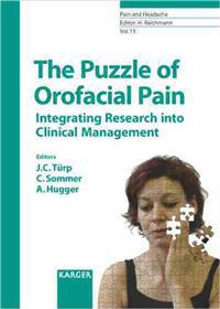 The Puzzle of Orofacial Pain