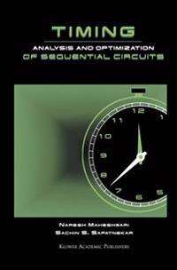 Timing Analysis and Optimization of Sequential Circuits