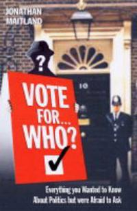 Vote for... Who?