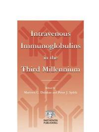 Intravenous Immunoglobulins in the Third Millennium