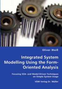 Integrated System Modelling Using the Form-Oriented Analysis