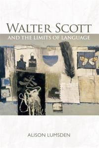 Walter Scott and the Limits of Language