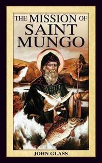 The Mission of Saint Mungo