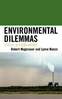 Environmental Dilemmas