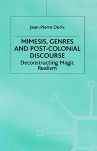 Mimesis, Genres and Post-Colonial Discourse