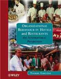Organizational Behaviour in Hotels and Restaurants: An International Perspective