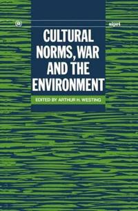 Cultural Norms, War and the Environment