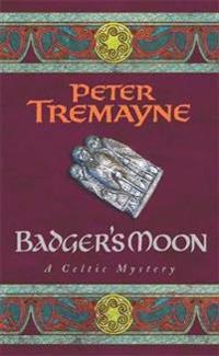 Badgers moon (sister fidelma mysteries book 13)
