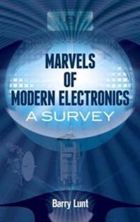 Marvels of Modern Electronics