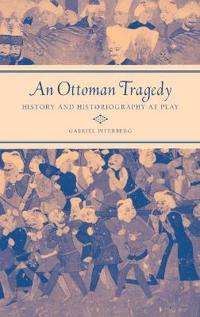 An Ottoman Tragedy